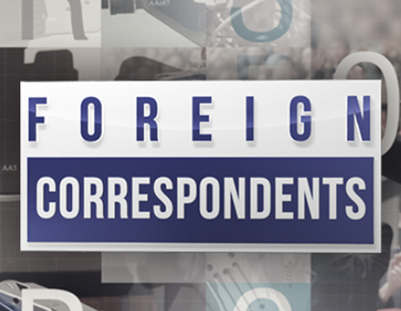 Foreign Correspondents