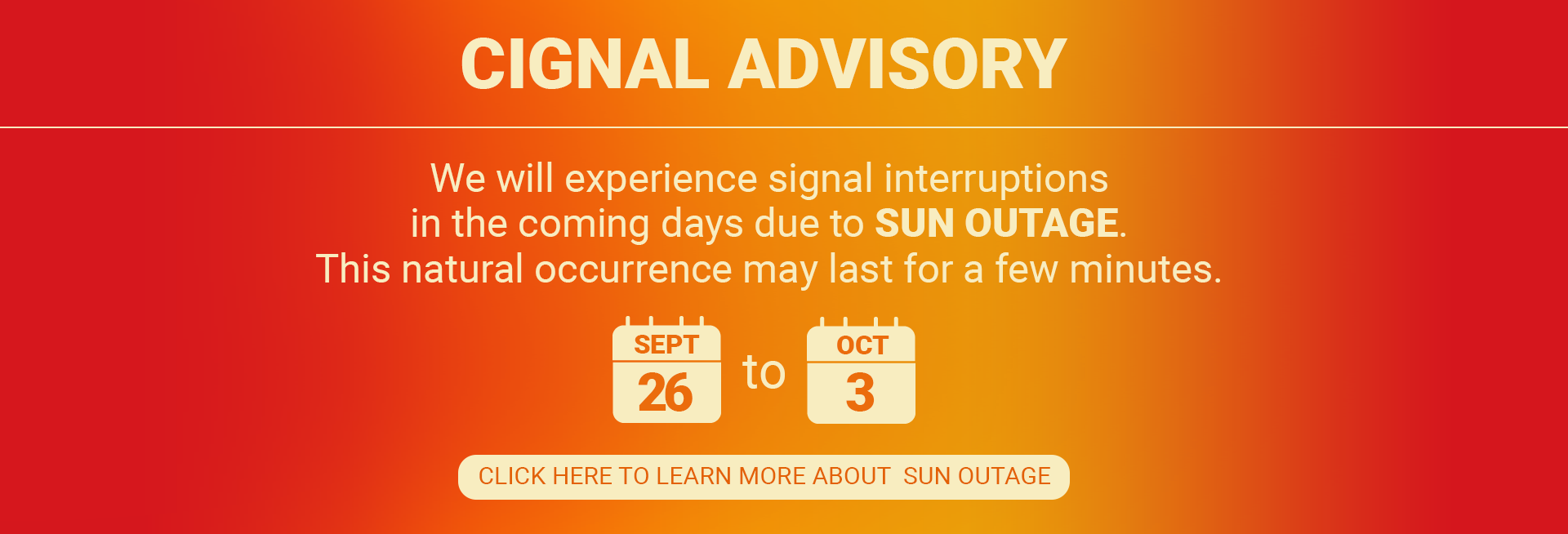 Sun Outage Advisory