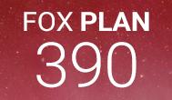 FOX PLAN 390